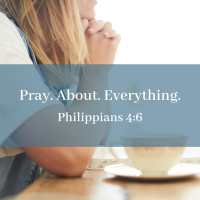 Pray. About. Everything. (Club31Women)
