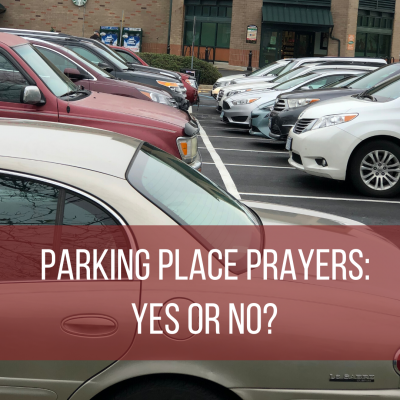 Parking Place Prayers