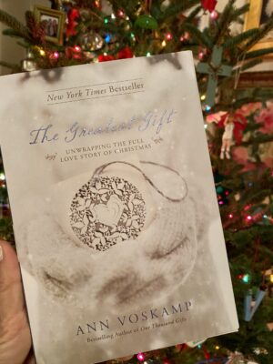 "Ann Voskamp book ""The Greatest Gift"""