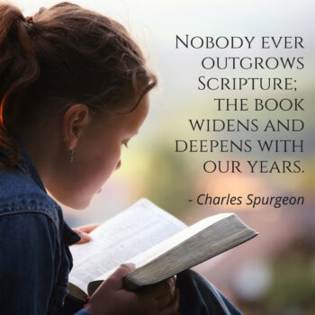Girl reading Scripture with Charles Spurgeon quote