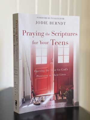 Praying the Scriptures for Your Teens (on black table)