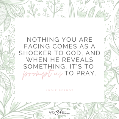 God prompts us to pray (Club31Women graphic)