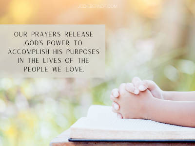 Our prayers release God's power