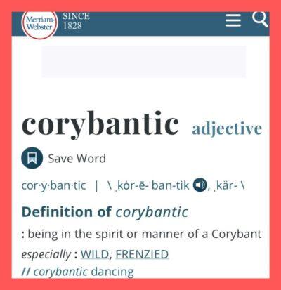 Corybantic definition - wild, frenzied