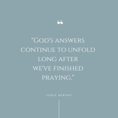 God's answers continue to unfold quote