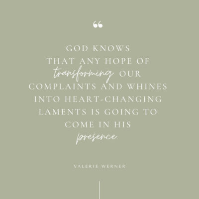 Transforming complaints into heart-changing laments