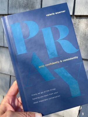 Pray Confidently & Consistently book